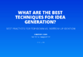 What Are the Best Techniques for Idea Generation?