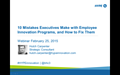 10 Mistakes Executives Make With Employee Innovation Programs