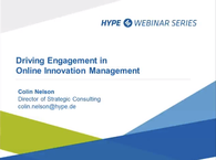 Driving Engagement in Online Innovation Management