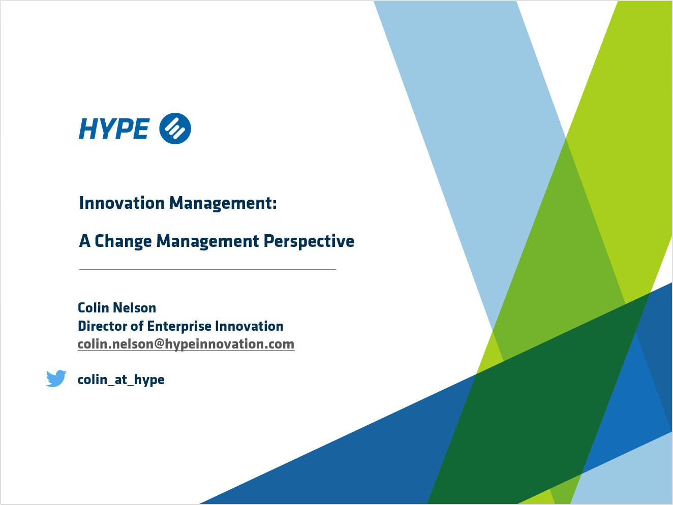 Innovation Management: A Change Management Perspective