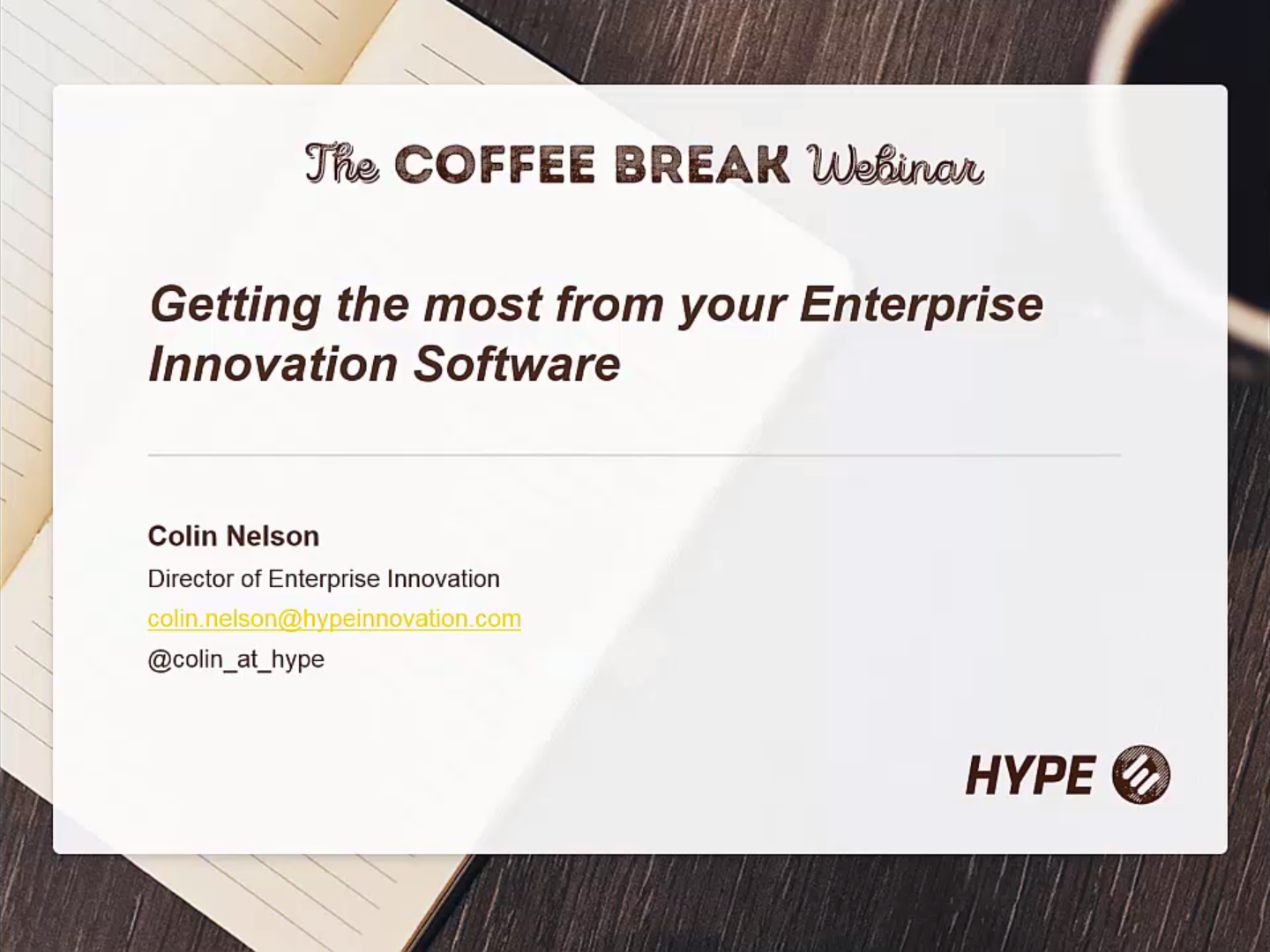 Coffee Break Webinar: Getting the Most from Your Enterprise Innovation Software